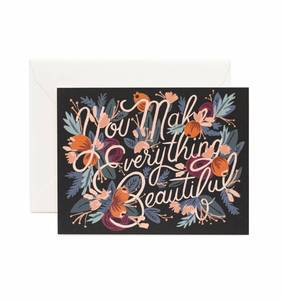 [Rifle Paper Co.] You Make Everything Beautiful Card