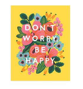 [Rifle Paper Co.] Don't Worry Be Happy Art Print 8 x 10