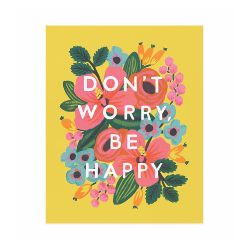 [Rifle Paper Co.] Don't Worry Be Happy Art Print 2 size